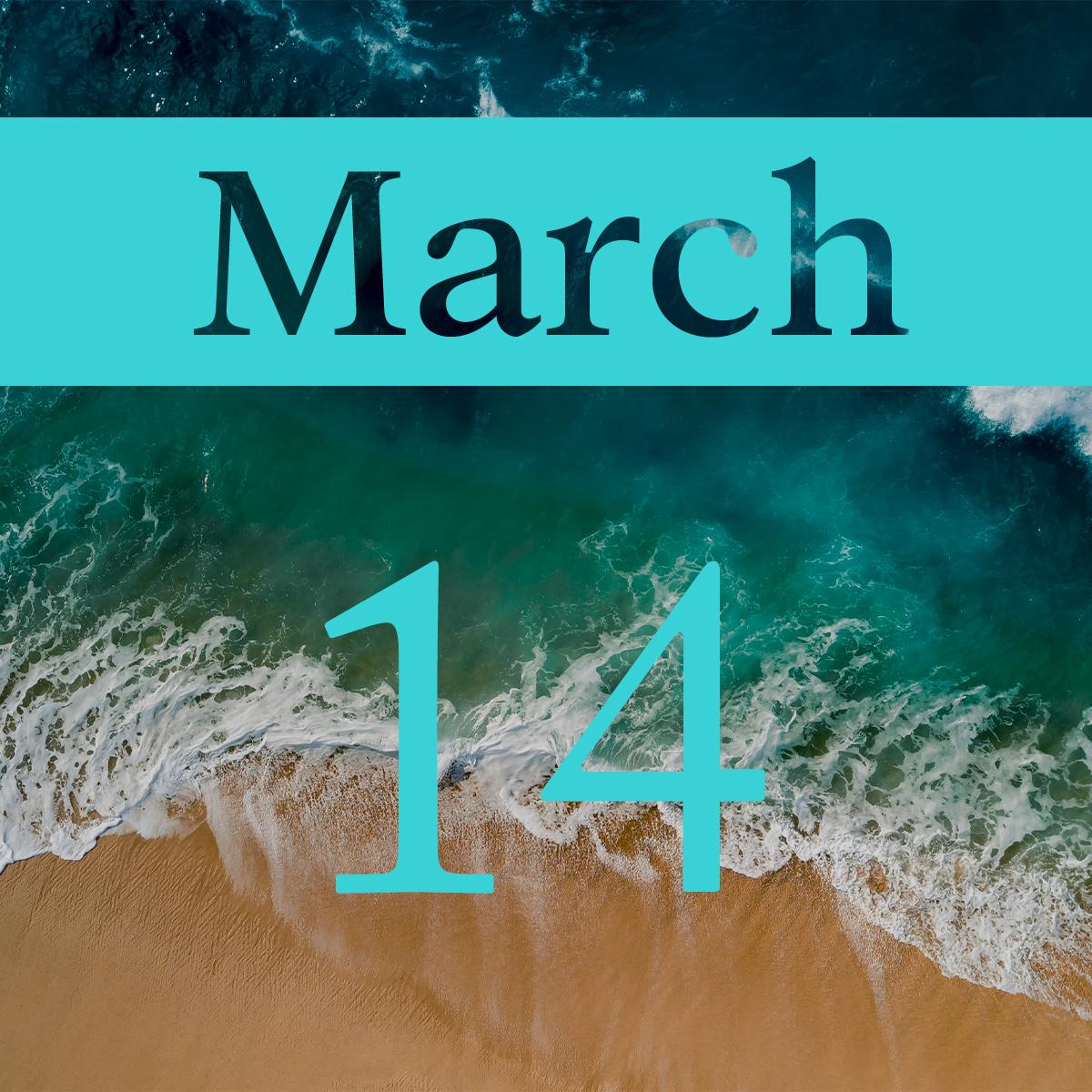 Saturday, March 14th