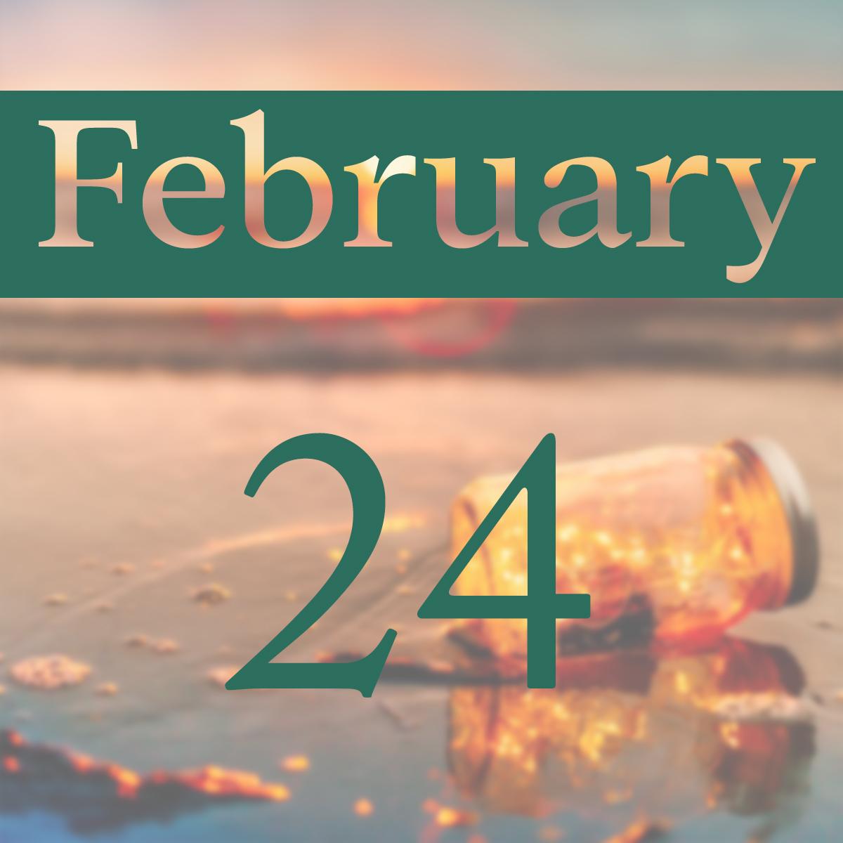 Monday, February 24th
