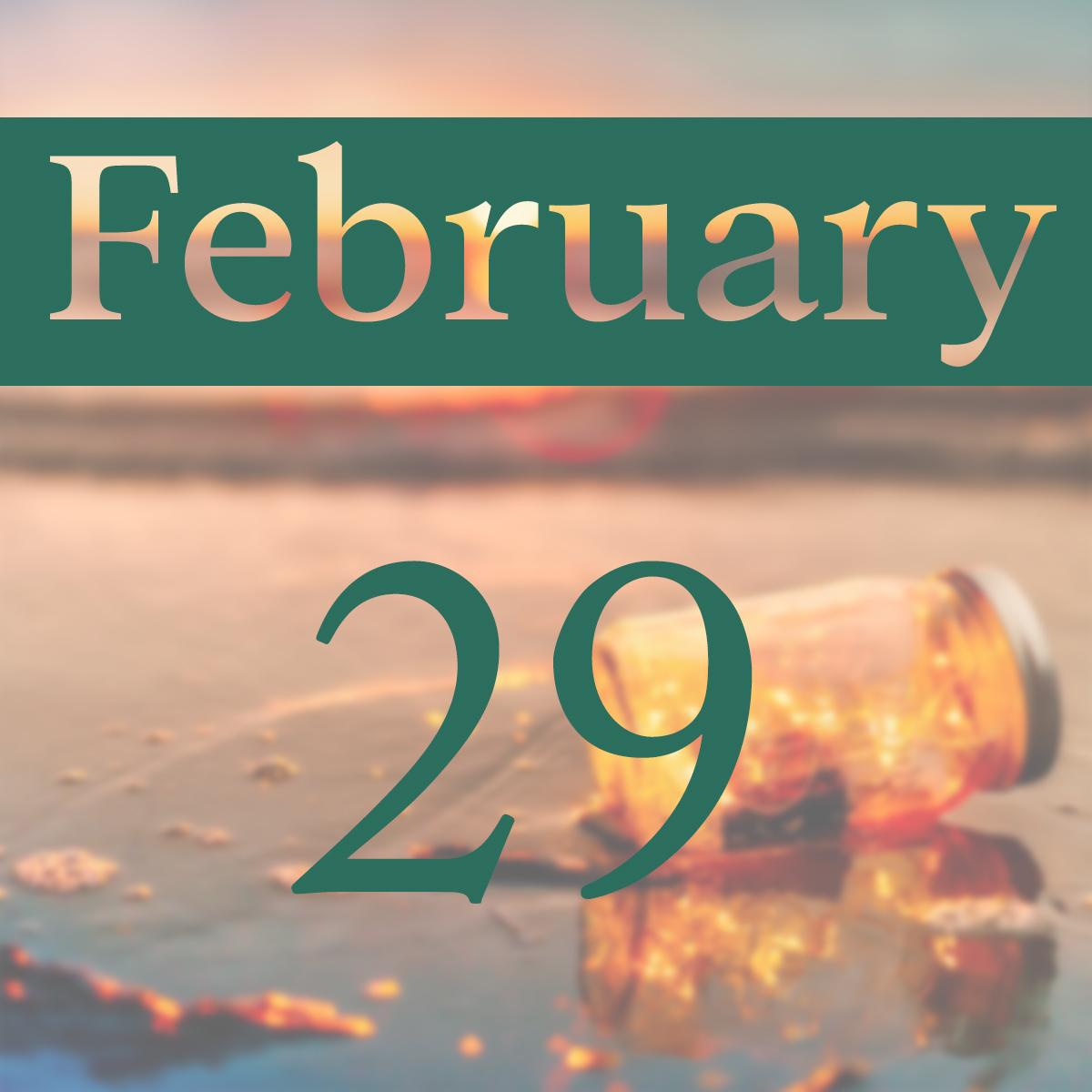 Saturday, February 29th