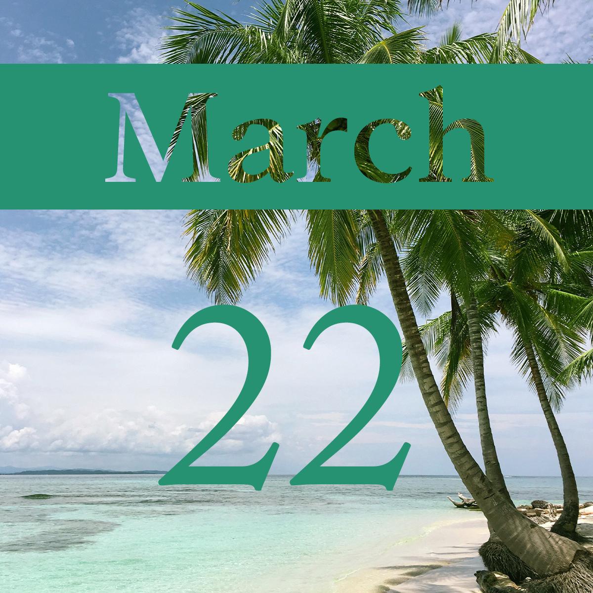 Sunday, March 22nd